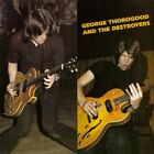 George Thorogood & the Destroyers by George Thorogood(SACD),2003  Hybrid