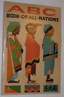 VINTAGE 1930s ABC BOOK OF ALL NATIONS COLORFUL NATIVE COSTUMES NUMBERS 10x14