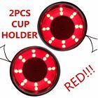 2PCS Red Stainless Steel LED Cup Drink Holder Boat Car Truck Camper Light