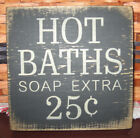 PRIMITIVE  COUNTRY HOT BATHS  mini  sq   SIGN