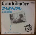 "7"" :  FRANK ZANDER : DA DA DA (TRIO Cover / Karneval/Fasching /FUN) Vinyl/Single"