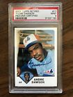 2003 Topps Retired Andre Dawson Expos HOF Auto PSA DNA Certified