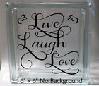 Live Laugh Love Style 4 decal sticker for 8 Glass Block Shadow Box DIY