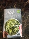 Weight Watchers Smart Points EAT BETTER Guide Meal Ideas and Recipes NEW