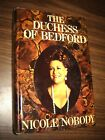 THE DUCHESS OF BEDFORD SIGNED BY NICOLE NOBODY 1975 biography