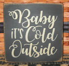 PRIMITIVE  COUNTRY BABY IT'S COLD OUTSIDE  mini  sq   SIGN~ winter