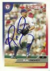 2005 Topps Total RA R.A. DICKEY Signed Card autograph RC RANGERS METS BLUE JAYS