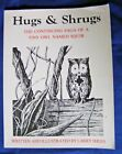 LARRY SHLES - Hugs & Shrugs: The Continuing Saga of a Tiny Owl Named Squib