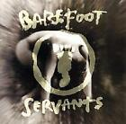 BAREFOOT SERVANTS - Self-Titled - BRAND NEW AND SEALED CD