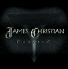 JAMES CHRISTIAN - Craving - Great Hardrock HOUSE OF LORDS