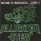 ALLIGATOR STEW - WELCOME TO MONTICELLO...LIVE!!! CD SOUTHERN ROCK