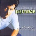 Daryl Braithwaite:Afterglow-The Essential Collection 1971-1994 NEW AND SEALED CD