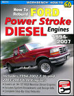 POWERSTROKE HOW TO REBUILD FORD DIESEL TRUCK ENGINE POWER STROKE MANUAL BOOK