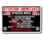Attention Snowflake Funny Political Trump Car Truck Window Decal Vinyl Sticker