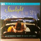 Starlight in the 50's Classic StreamIiners Instrumental Love Songs Nostalgia
