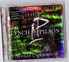 Wicked Underground [PA] by Lynch/Pilson (CD, Apr-2003, Spitfire Records (USA))