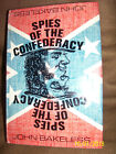 1st first ed SPIES OF THE CONFEDERACY 1970 John Bakeless Civil War history book