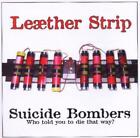 Suicide Bombers EP 2005 by Leaether Strip