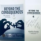 Beyond the Consequences Book 5 SIGNED by Aleatha Romig English Paperback