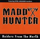 Madd Hunter - Raiders from the North CD #58843