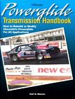 POWERGLIDE TRANSMISSION HANDBOOK CHEVROLET AUTOMATIC REBUILD MANUAL MUNROE