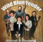 Wild Blue Yonder - Above & Beyond (Tennessee Bluegrass CD) Used/Great Condition