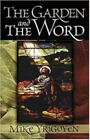 Garden and the Word by Yrigoyen Mike