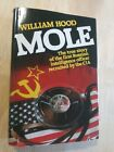 Mole by Hood William 1st first Edition Hardcover 1982 Russian Spy CIA