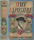 Time Exposure The Autobiography of William Henry Jackson 1940 1st ed Signed