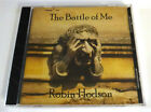 Robin Hodson - The Battle of Me ~ New Music CD ~ Rare Lawn Malice