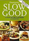 Weight Watchers Slow Good Super Slow Cooker Cookbook