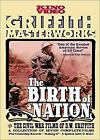 The Birth of a Nation  The Civil War Films of DW Griffith