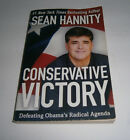 Conservative Victory Defeating Obama by Sean Hannity Paperback 2010 Autographed