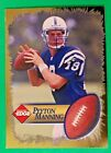 Peyton Manning Cards, Rookie Cards and Memorabilia Buying Guide 7