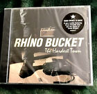 Rhino Bucket The Hardest Town Cd  Rare Out Of Print