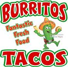 Burritos Tacos Decal Choose Your Size Mexican Food Concession Food Sticker