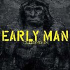 Early Man - Closing In (2005) BRAND NEW (SEALED)