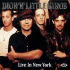 Dion 'n' Little Kings - Live In New York (CDCHD 797)