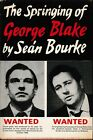 THE SPRINGING OF GEORGE BLAKE by SEAN BOURKE 1ST ED 1970  RUSSIAN SPYING