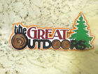 THE GREAT OUTDOORS TITLE CAMPING HIKING PREMADE PAPER PIECING PIECE