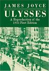 Ulysses  A Reproduction of the 1922 First Edition by Joyce James
