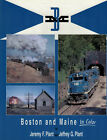 Boston and Maine In Color  by Jeremy F. Plant and Jeffrey G. Plant
