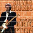 NEW ERIC CLAPTON 	SILVER HORSES 2CDR#Ke
