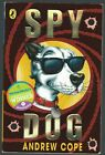 Spy Dog Andrew Cope Puffin Signed Inscribed 22nd Printing Paperback 2005 Good