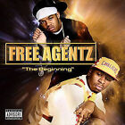Beginning, Free Agentz, New