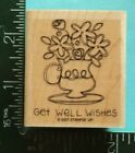 GET WELL WISHES Saying with FLOWERS Rubber Stamp by STAMPIN UP