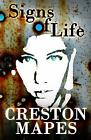 Signs of Life by Creston Mapes Paperback 2019