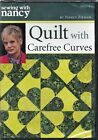 Sewing with Nancy Quilt with Carefree Curves DVD NEW  SEALED