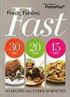 Weight Watchers PointsPlus Fresh Fabulous Fast Cookbook