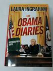 The Obama Diaries Autographed Copy Laura Ingraham 2010